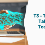 T3 – Train the Talent with Technology
