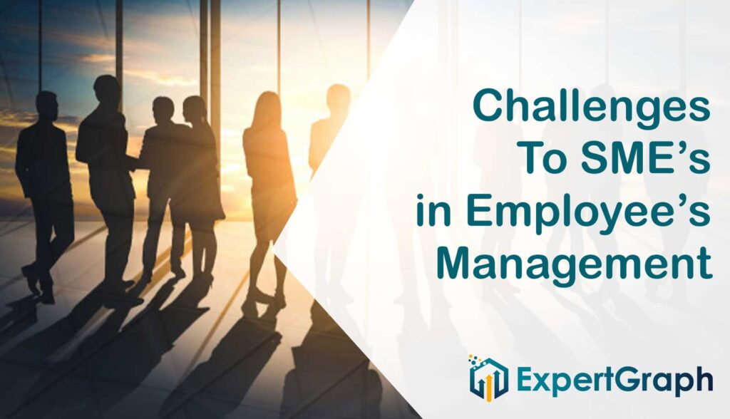 Challenges to SME's in employee management